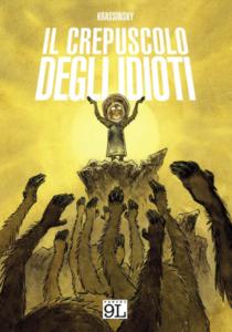 COMIXREVOLUTION-IL-CREPUSCOLO-DEGLI-IDIOTI-9788891228338