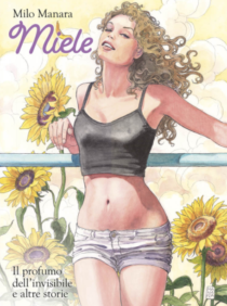 COMIXREVOLUTION-MANARA-COLLECTION-MIELE-9788891232915-ARTIST-EDITION-9788891232908