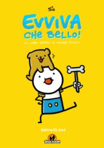 COMIXREVOLUTION-SIO-EVVIVA-CHE-BELLO!-9788893360739