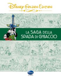 COMIXREVOLUTION-GIUNTI-DISNEY-GOLDEN-EDITION-LA-SAGA-DELLA-SPADA-DI-GHIACCIO-9788852219245