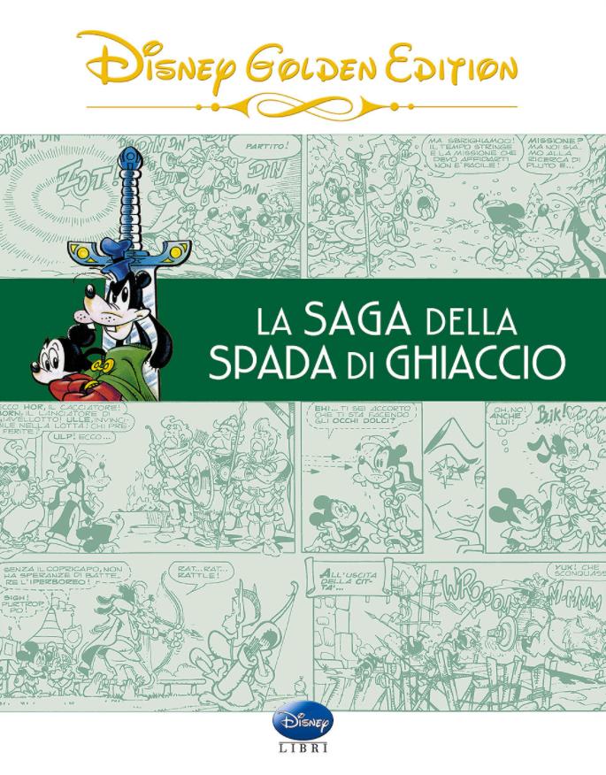 copertina COMIXREVOLUTION-GIUNTI-DISNEY-GOLDEN-EDITION-LA-SAGA-DELLA-SPADA-DI-GHIACCIO-9788852219245