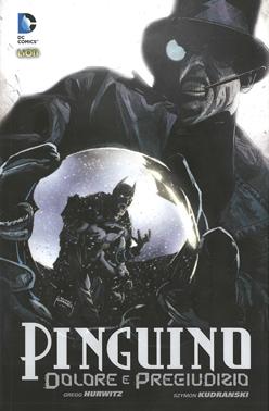 copertina COMIXREVOLUTION-PINGUINO-DOLORE-E-PREGIUDIZIO-RISTAMPA-BATMAN-LIBRARY-9788869711060