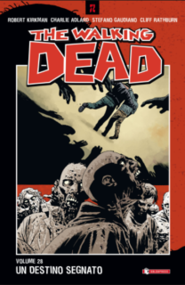 COMIXREVOLUTION-SALDAPRESS-THE-WALKING-DEAD-28-UN-DESTINO-SEGNATO-9788869193712