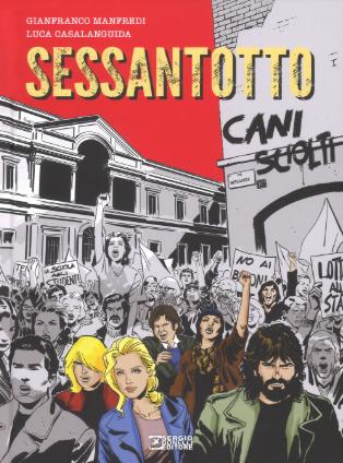 copertina COMIXREVOLUTION-SERGIO-BONELLI-EDITORE-CANI-SCIOLTI-SESSANTOTTO-9788869612848