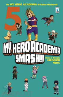 COMIXREVOLUTION-MY-HERO-ACADEMIA-SMASH-5-DI-5-9788822611543