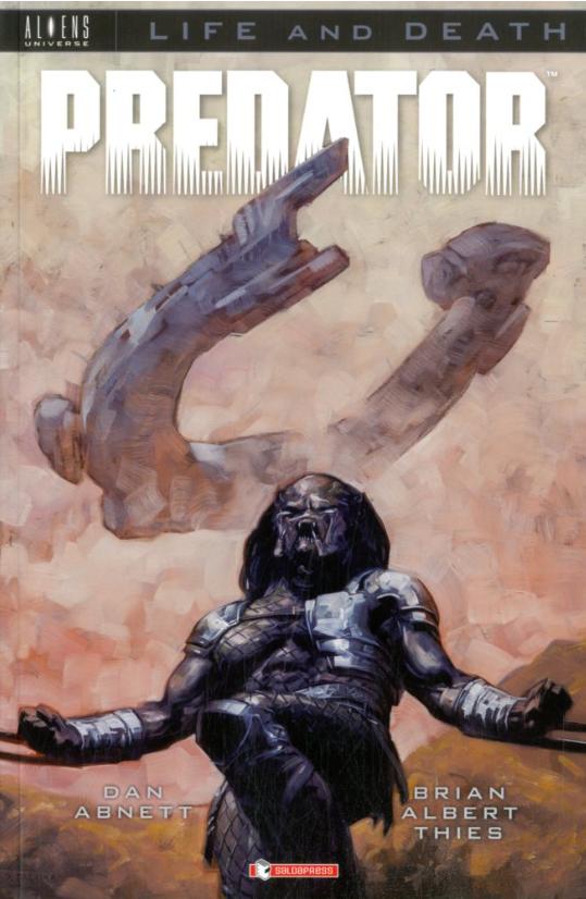 copertina COMIXREVOLUTION-SALDAPRESS-FIRE-&-STONE-PREDATOR-LIFE-AND-DEATH-9788869194337
