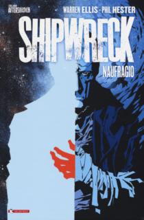 COMIXREVOLUTION-SALDAPRESS-SHIPWRECK-1-NAUFRAGIO-9788869194412