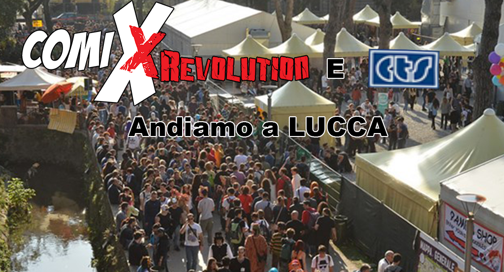 COMIXREVOLUTION-LUCCA-COMICS-AND-GAME-2016