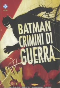 COMIXREVOLUTION-RW-LION-BATMAN-CRIMINI-DI-GUERRA-9788833047881